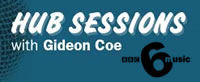 BEn Folds will be appearing on 6 music sessions with Gideon Coe next monday 30th May 2005